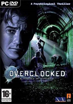 Overclocked: A History of Violence (PC)
